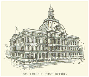 United States Customhouse and Post Office (St. Louis, Missouri) - Image: US MO(1891) p 448 ST. LOUIS, POST OFFICE