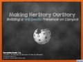 20181021 Making HerStory OurStory Building a Wikipedia Presence on Campus.pdf