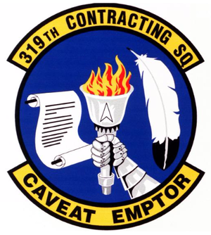 Caveat emptor - Motto of the 319th Contracting Squadron (319 CONS)