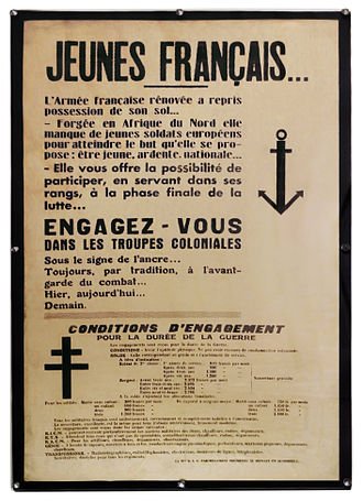 Colonial troops - Call-up ad inviting citizens to enlist in French Colonial Forces, after colonies of North Africa (Algeria, Tunisia) had been reconquered by the Allies in World War II.