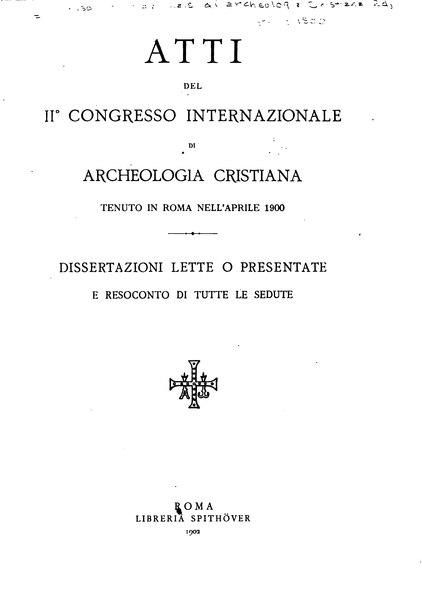 File:Atti del II Congresso Internazionale di Archeologia Cristiana.djvu