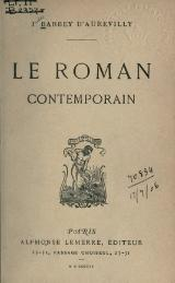 Barbey d'Aurevilly - Le Roman contemporain, 1902.djvu