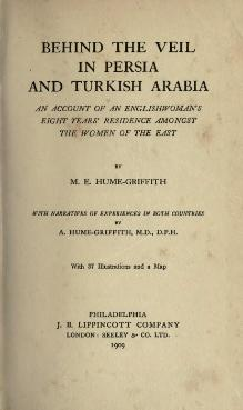 the influence of persian history in behind the veil in persia and turkish arabia by me hume griffith
