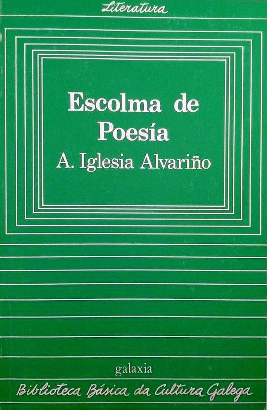 Escolma de Poesía, Biblioteca Básica da Cultura Galega.