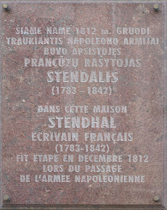 Stendhal - A plaque on a house in Vilnius where Stendhal stayed in December 1812 during Napoleon's retreat from Russia.