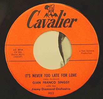 Cavalier Records - Image: Cavalier It's Never Too Late for Love