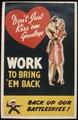 Don't just kiss `em goodbye. Work to bring `em back. Back up our battleskies^ - NARA - 535420.tif