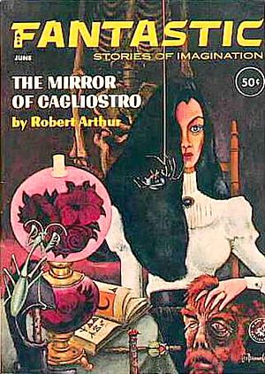 "Lee Brown Coye - Coye provided the cover for Robert Arthur's ""The Mirror of Cagliostro "" on the June 1963 issue of Fantastic Stories"