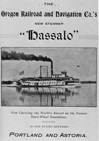 Oregon Railroad and Navigation Company - 1899 advertisement for the steamboat Hassalo.