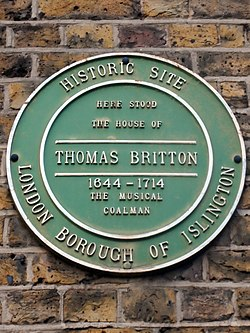 Here stood the house of thomas britton 1644 1714 the musical coalman