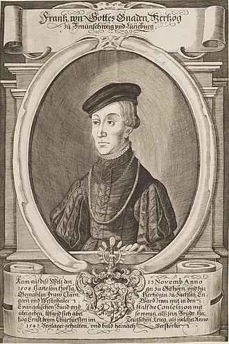 Francis, Duke of Brunswick-Lüneburg - Duke Francis of Brunswick-Lüneburg
