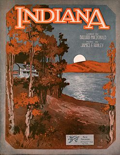 Back Home Again in Indiana song composed by Ballard MacDonald and James F. Hanley