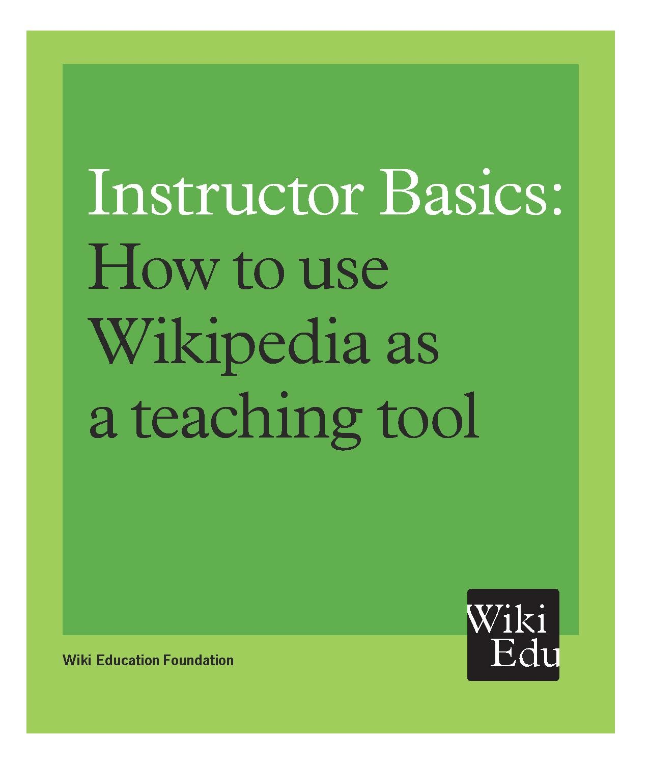 File:Instructor Basics, How to use Wikipedia as a teaching tool (Wiki Education Foundation).pdf