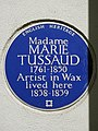Madame MARIE TUSSAUD 1761-1850 Artist in Wax lived here 1838-1839.jpg