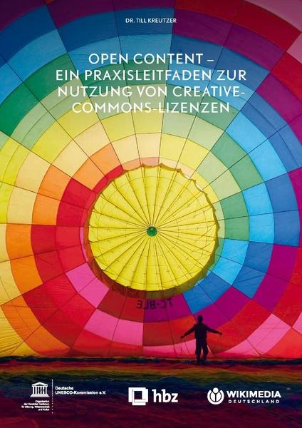 Buchtitel - Open Content - Ein Praxisleitfaden zur Nutzung von Creative Commons Lizenzen