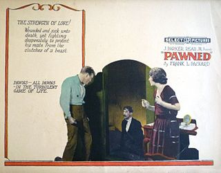 <i>Pawned</i> (film) 1922 film directed by Irvin Willat