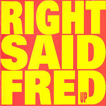 Image result for Right Said Fred
