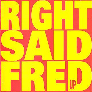<i>Up</i> (Right Said Fred album) 1992 studio album by Right Said Fred