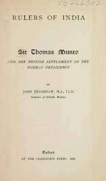 Sir Thomas Munro and the British Settlement of the Madras Presidency.djvu