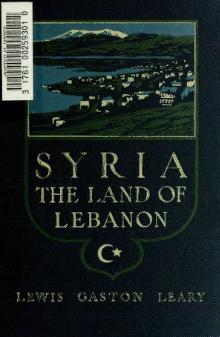 Syria, the land of Lebanon (1914).djvu