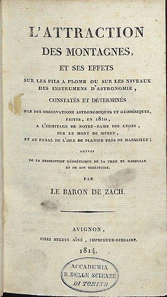 Franz Xaver von Zach - L'attraction des montagnes, 1814
