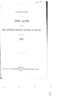 A Collection of the Acts passed by the Governor General of India in Council, 1892.pdf