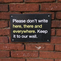 "Abbey Road sign - ""please don't write here there and everywhere. Keep it to our wall."".png"