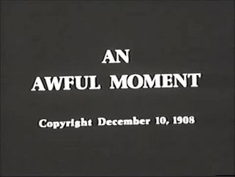 File:An Awful Moment (1908).webm