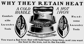 Asbestos - The applications of asbestos multiplied at the end of the 19th century. This is an advertisement for an asbestos-lined clothes iron from 1906.