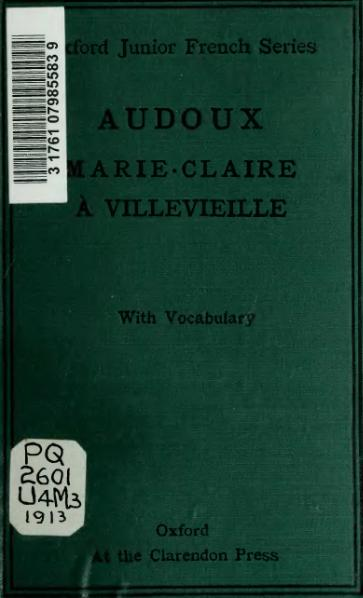 File:Audoux - Marie-Claire A Villevieille, édition Philip, 1913.djvu