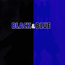 La couverture est divisée en deux côtés différents;  le côté gauche est de couleur noire, tandis que le côté droit est de couleur bleue.  Les mots Black & Blue sont imprimés horizontalement au centre de la couverture, tandis que le nom du groupe est imprimé verticalement sur le côté gauche.