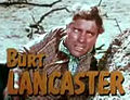 Burt Lancaster in Vengeance Valley trailer.jpg