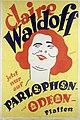Claire Waldoff jetzt nur auf Parlophon- und Odeon-Platten.jpg