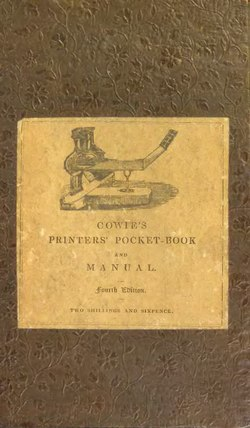 Cowie's Printer's pocket-book and manual.djvu