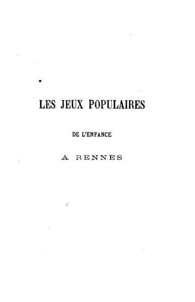 File:Esquieu, Louis - Les jeux populaires de l'enfance à Rennes.djvu