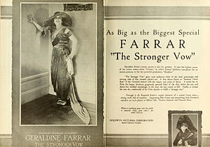Geraldine Farrar - Advertisement for The Stronger Vow, a 1919 silent film starring Farrar.