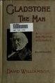 Gladstone- the man; a non-political biography (IA gladstonemannonp00willrich).pdf