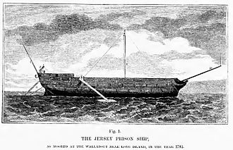 Prisoners of war in the American Revolutionary War - The Jersey Prison Ship as moored at the Wallabout near Long Island, in the year 1782