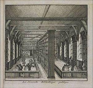 Academic library - University Library Leiden, the Netherlands, in 1694. La nouvelle bibliothèque, from Les delices de Leide, une des célèbres villes de l'Europe, Leiden: P. van der Aa, 1712