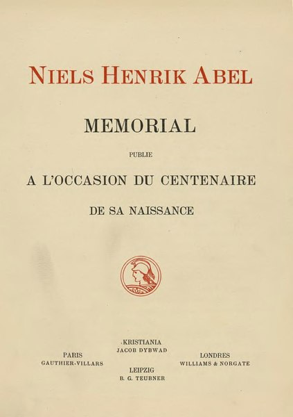 File:Niels Henrik Abel Mémorial à l'occasion du centenaire de sa naissance.djvu