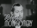 Robert Montgomery in The First Hundred Years 01.png