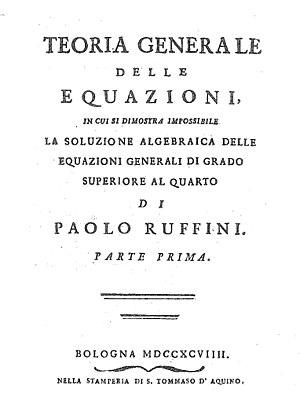 Abel–Ruffini theorem - Teoria generale delle equazioni, 1799
