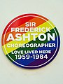 Sir Frederick Ashton Choreographer Love Lived Here 1959-1984.jpg