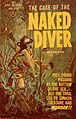 The Case of the Naked Diver by Olin Ross - Illustration by Darrel Millsap - Epic Book 1961.jpg