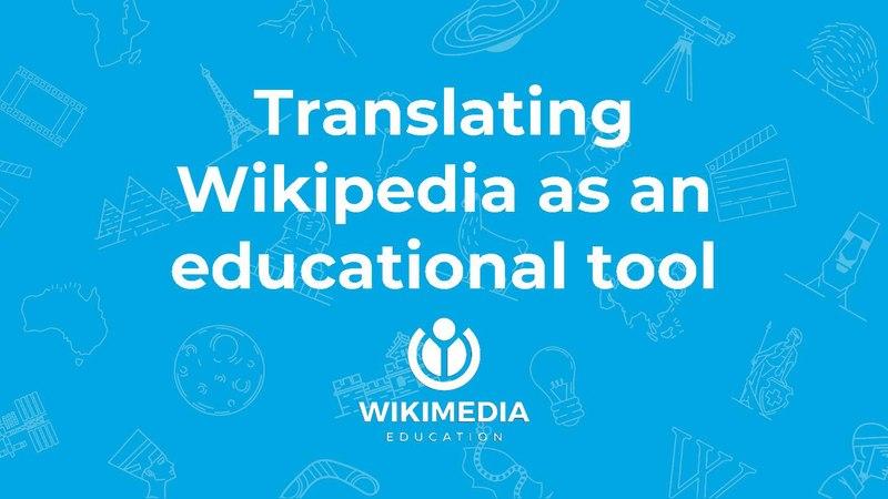 File:Translating Wikipedia as an educational tool - W+E Donostia 2019 - Santiago Navarro Sanz.pdf