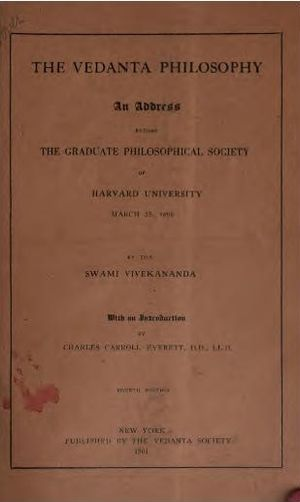 Vedanta Philosophy: An address before the Graduate Philosophical Society - Book cover of 1901 edition
