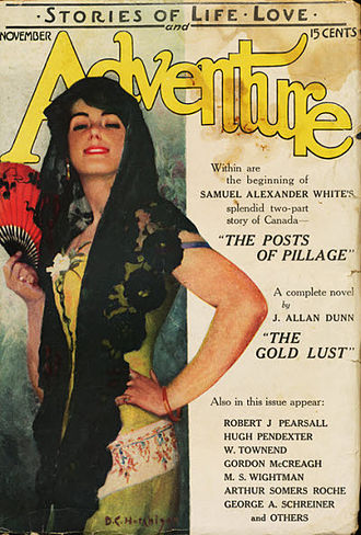 """J. Allan Dunn - Dunn's """"The Gold Lust"""" was cover-featured on the November 1915 issue of Adventure"""