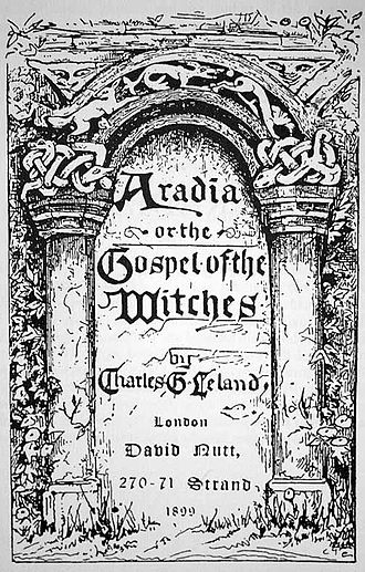 Witch-cult hypothesis - 1899 cover of Aradia, or the Gospel of the Witches