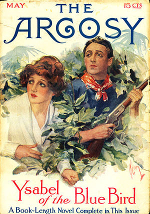 """John Northern Hilliard - Hilliard's """"Ysabel of the Blue Bird"""" was the cover story in the May 1913 issue of The Argosy"""