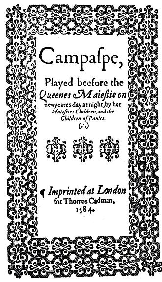 Euphuism - Title page of Campaspe by John Lily, 1584